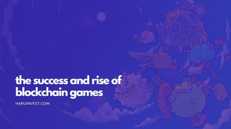 The Success of Blockchain Games