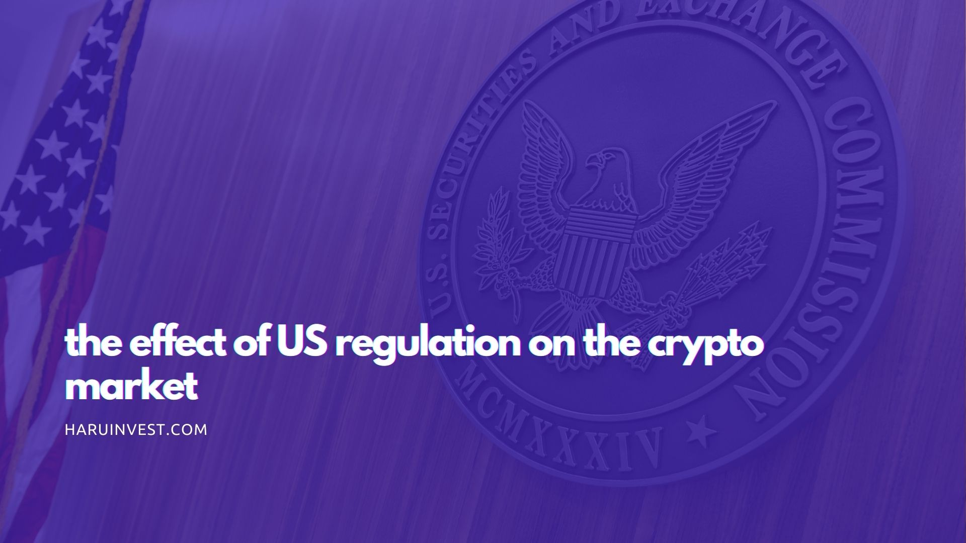 The Effect of US Regulation on the Crypto Market 1