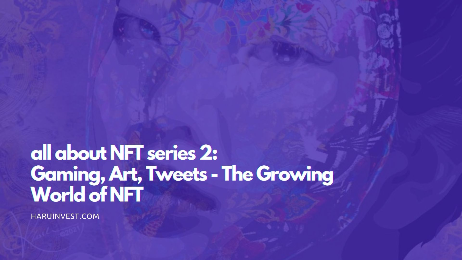 all about nft series 2 gaming art tweet