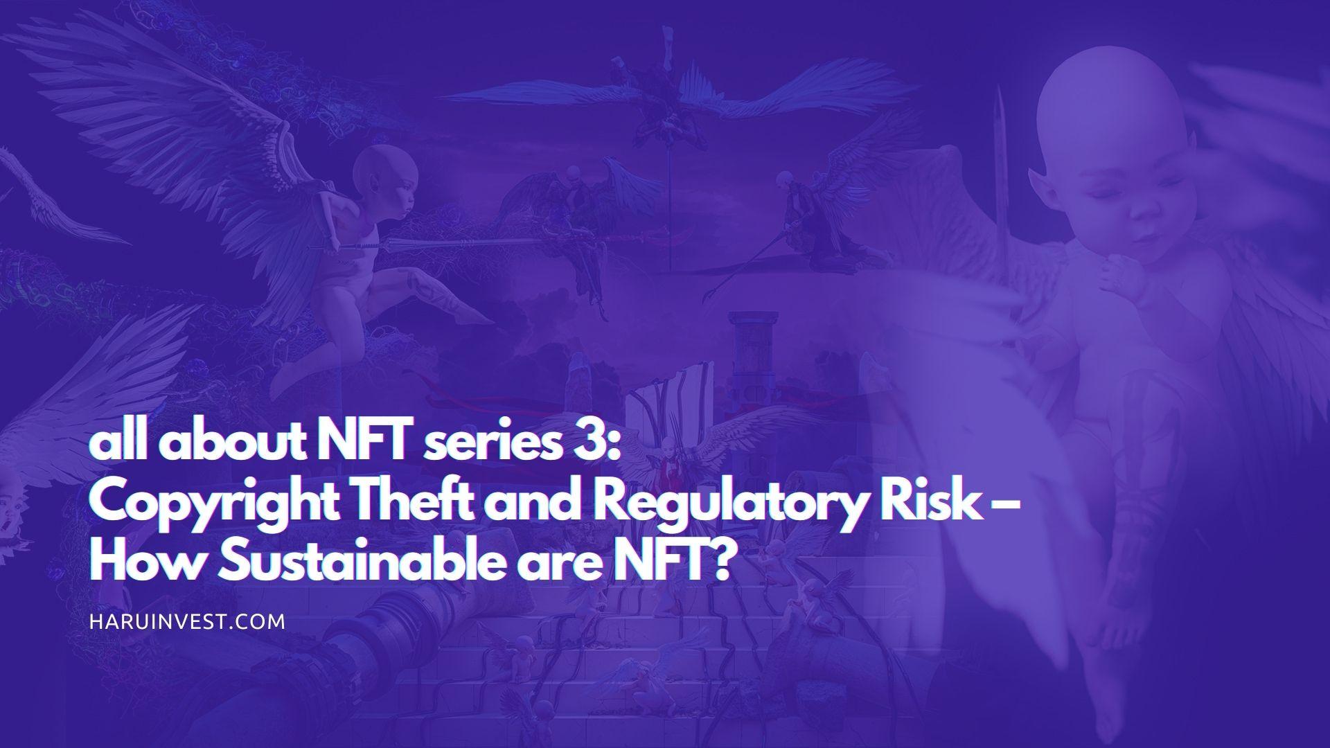 nft copyright theft and regulatory risk